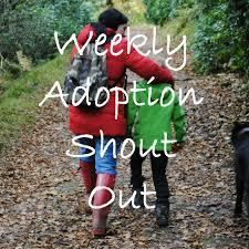 Weekly Adoption Shout Out